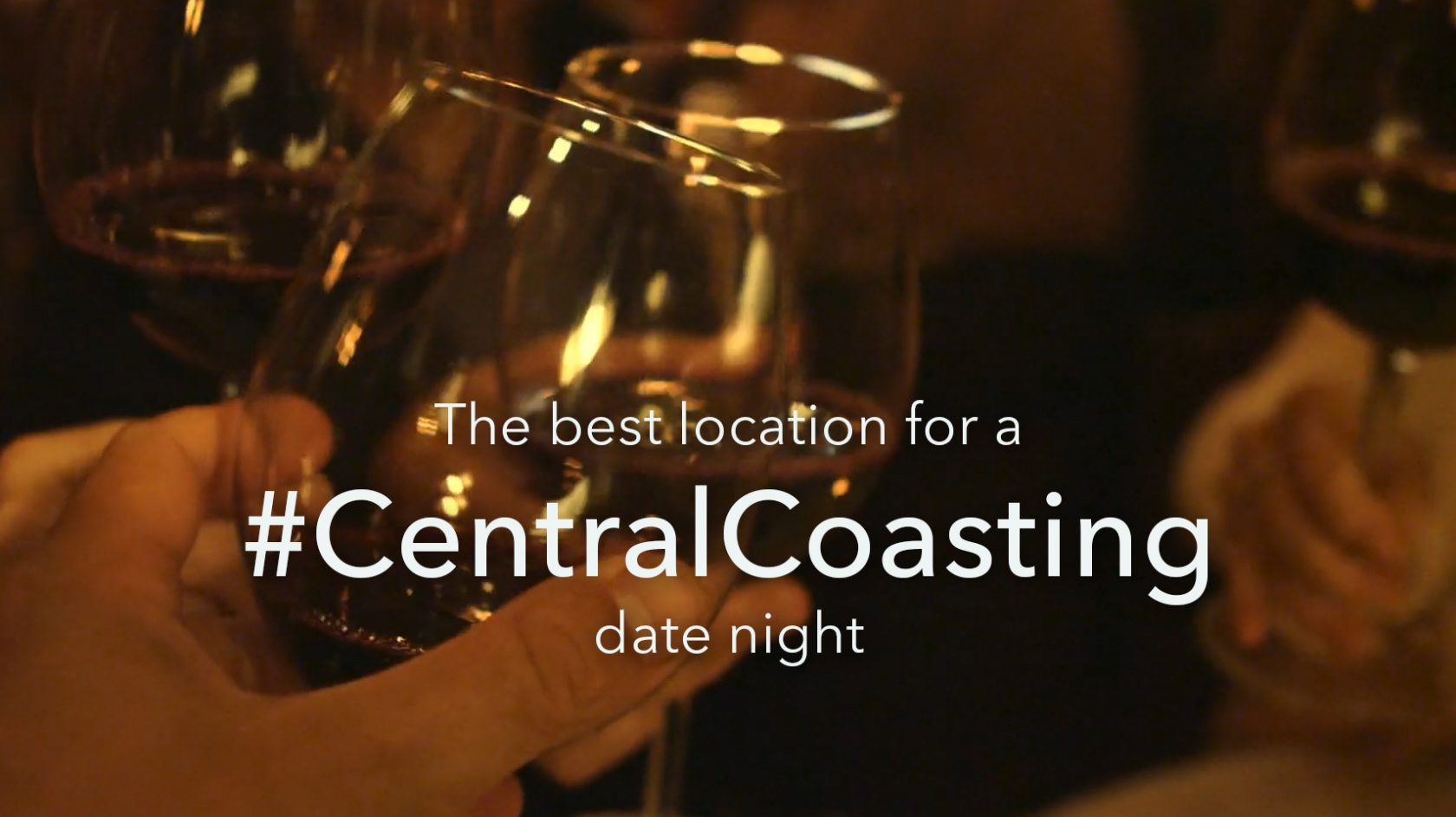 Central Coasting Date Night with Red Wine